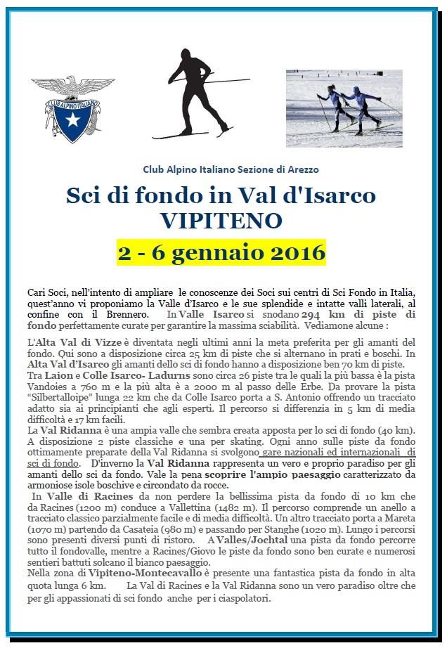 Dal 2 al 6 Gennaio 2016  Sci di fondo in Val d'Isarco