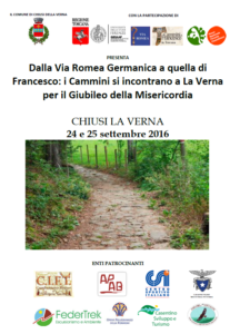 24 e 25 settembre 2016 La Verna: Dalla Via Romea Germanica a quella di Francesco