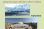14 Marzo 2017  Racconti di viaggio: Nepal e Lofoten
