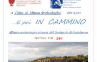 4 giugno 2017 Museo archeologico e poi in cammino, all'area archeologica di Castelsecco