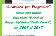 30 maggio e 6-13 giugno Filmati sulle attività del Gruppo Alpinistico